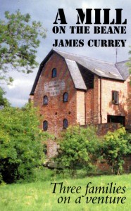A Mill on the Beane, Three families on a venture: James Currey