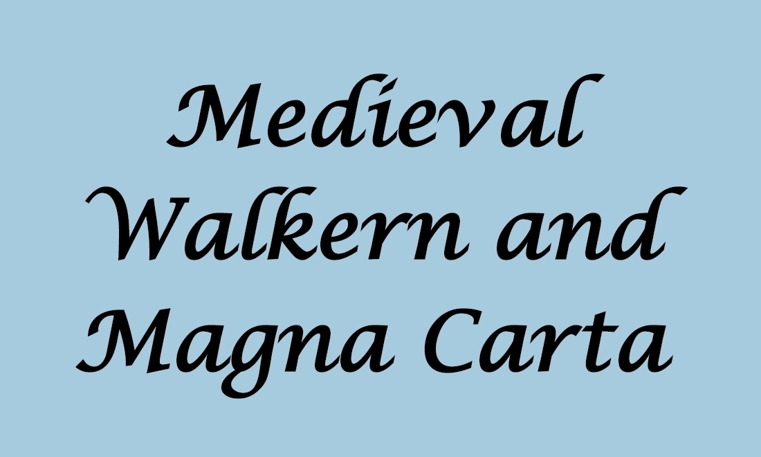 1) Medieval Walkern and Magna Carta